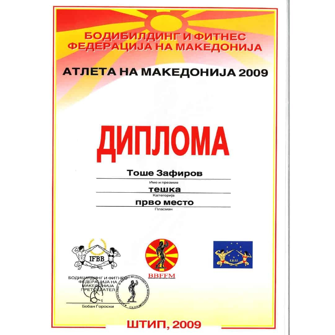 Fist Place Diploma ''Athlete of Macedonia 2009'' from IBFFM for Tose Zafirov