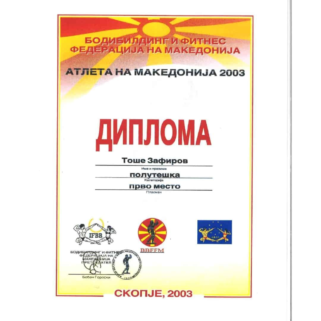 ''Athlete of Macedonia 2003'', Diploma from IBFFM for Tose Zafirov for winning the First Place
