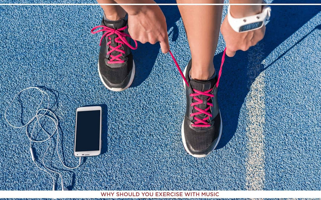 Why Should You Exercise with Music in 2021?