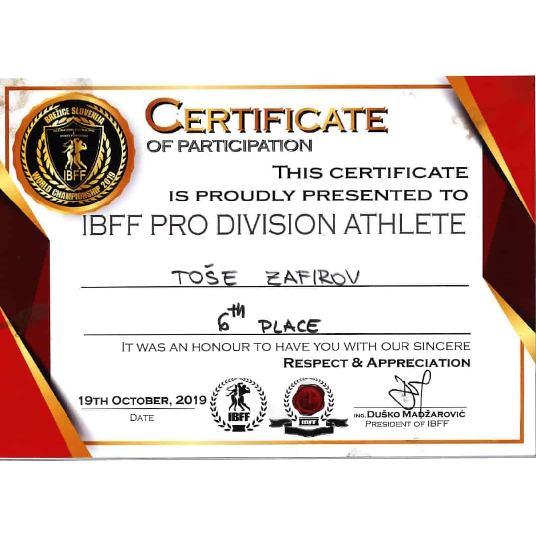 Certificate of participation for Tose Zafirov on IBFF PRO DIVISION ATHLETE for getting 6th place in 19th October 2019
